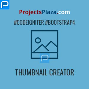 thumbnail creator project in codeigniter