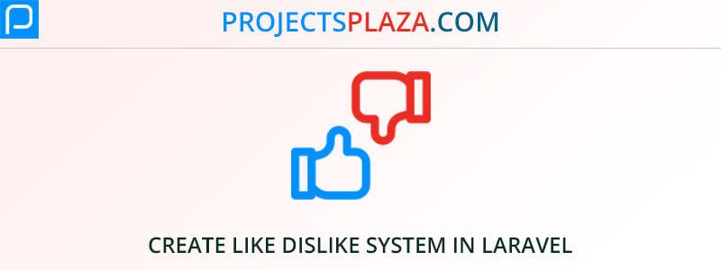 create-like-dislike-system-with-jquery-ajax-and-laravel-7